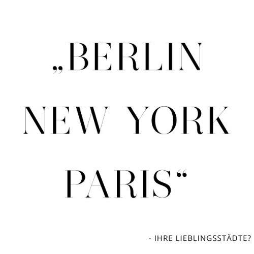 Berlin, New York, Paris